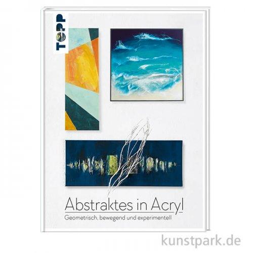 Abstraktes in Acryl, Topp Verlag