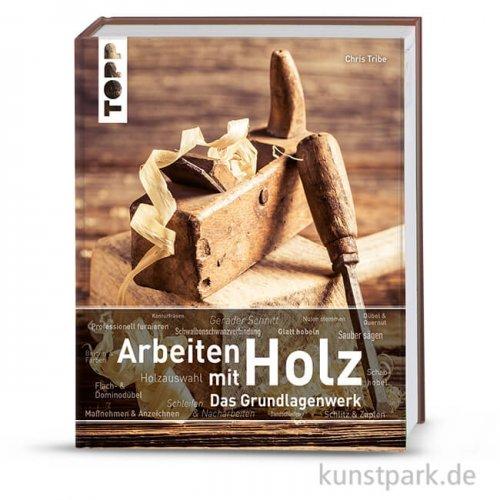 Arbeiten mit Holz, Topp Verlag