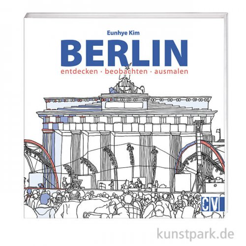 Berlin - entdecken, beobachten, ausmalen, Christophorus Verlag