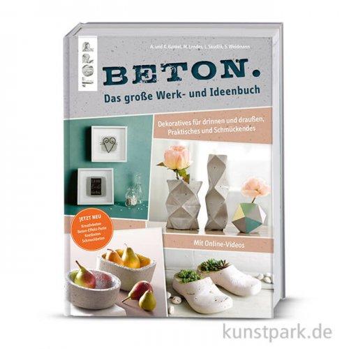 Beton - Das große Werk- und Ideenbuch, Topp Verlag