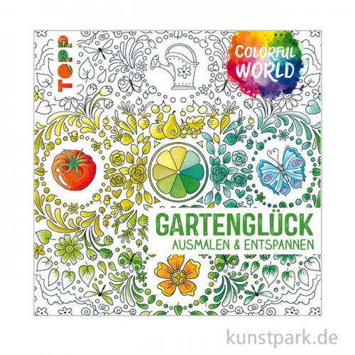 Colorful World - Gartenglück, Topp Verlag