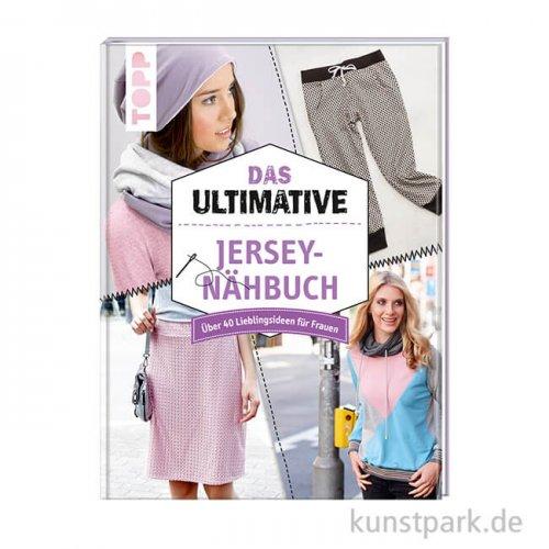 Das ultimative Jersey-Nähbuch, Topp Verlag