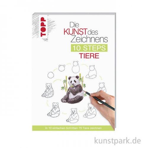 Die Kunst des Zeichnens 10 Steps - Tiere, Topp Verlag