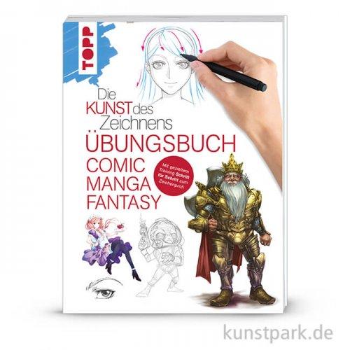 Die Kunst des Zeichnens - Comic Manga Fantasy Übungsbuch , Topp Verlag