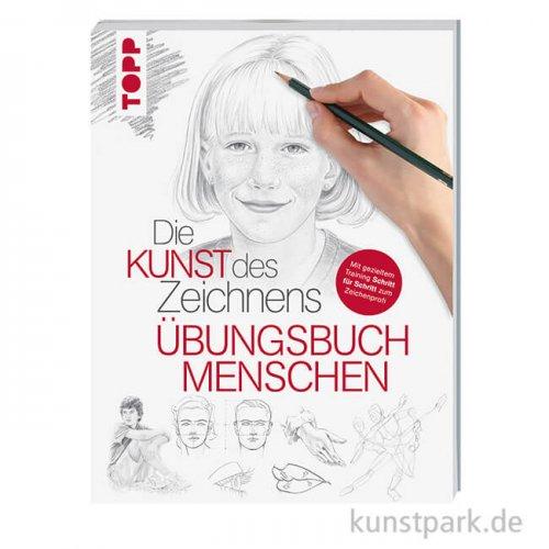 Die Kunst des Zeichnens - Menschen Übungsbuch, Topp Verlag