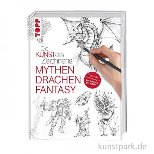 Die Kunst des Zeichnens - Mythen, Drachen, Fantasie, Topp Verlag