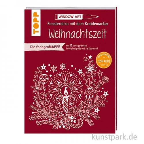 Fensterdeko mit dem Kreidemarker - Weihnachtszeit, Topp Verlag