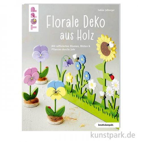 Florale Deko aus Holz, Topp Verlag