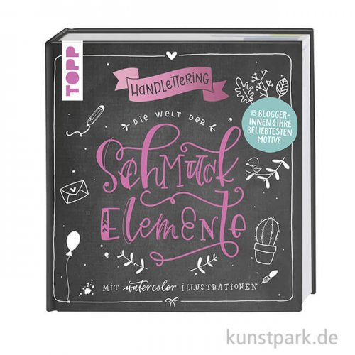 Handlettering Die Welt der Schmuckelemente, Topp Verlag