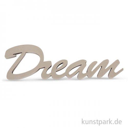Holzschrift Dream - Taupe, 10x4,5x1 cm