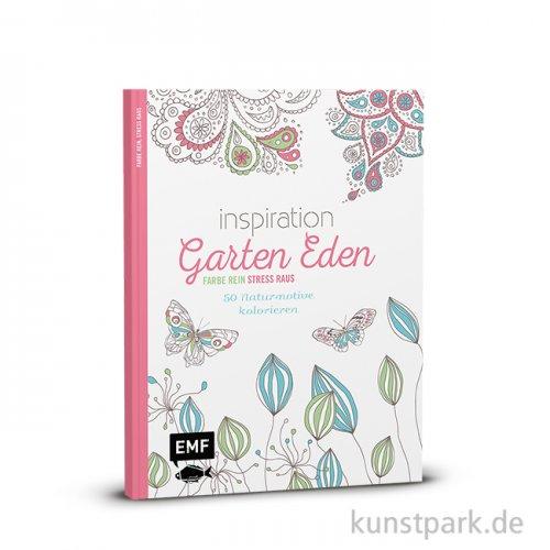 Inspiration Garten Eden - 50 Naturmotive, Edition Fischer