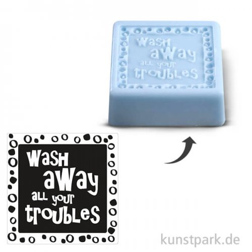 Seifenstempel - wash away all your troubles - 50x50 mm, 1 Stück