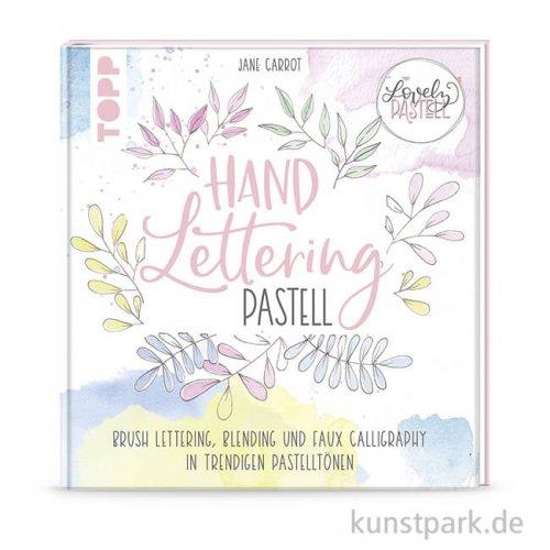 Lovely Pastell - Handlettering, Topp Verlag