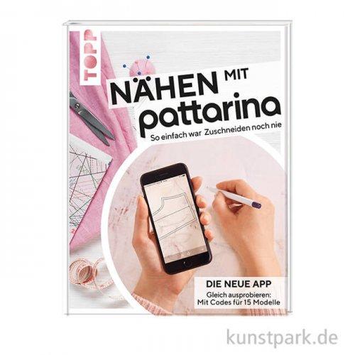 Nähen mit Pattarina, Topp Verlag
