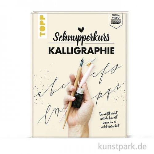 Schnupperkurs - Kalligraphie, Topp Verlag