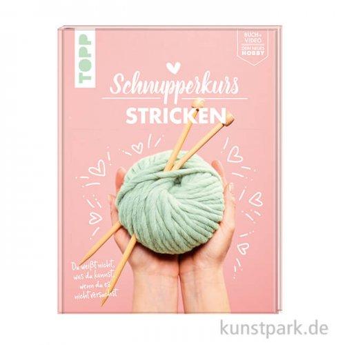 Schnupperkurs - Stricken, Topp Verlag