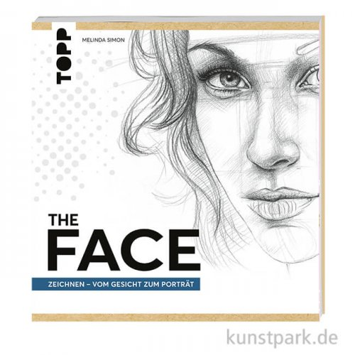 The FACE - Zeichnen, vom Gesicht zum Porträt, Topp Verlag