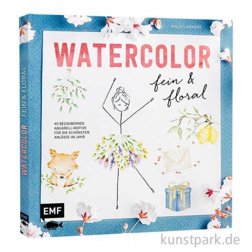 Watercolor fein und floral - mit 40 Aquarell-Motiven, Edition Fischer