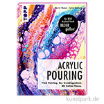 Acrylic Pouring - Fluid Painting, TOPP