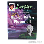 Bob Ross Buch - The Joy of Painting Flowers II