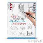 Die Kunst des Zeichnens 15 Minuten - Architektur, TOPP