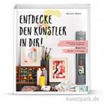 Entdecke den Künstler in Dir!, Christophorus Verlag