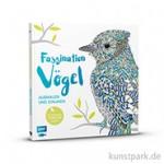 Faszination Vögel - Ausmalen und Staunen, Edition Fischer