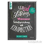 Handlettering Workshop Schriftgestaltung und Komposition, TOPP