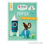 Kreativ kinderleicht - Papier, TOPP
