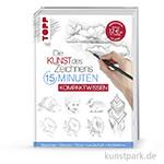 Kunst des Zeichnens 15 Minuten - Kompaktwissen, TOPP