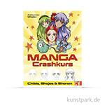 Manga Crashkurs - Chibis, Shojos & Shonen, Christophorus Verlag