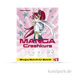 Manga Crashkurs - Shojos Schritt für Schritt, Christophorus Verlag