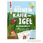 Mein Bienen, Käfer und Igel-Mitmachbuch, TOPP