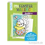 Mein Erstes Fenster-Malbuch - Ostern, TOPP