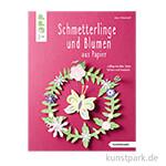 Schmetterlinge und Blumen aus Papier, TOPP