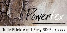 Powertex Neuartikel Easy Flex 3D Strukturpulver